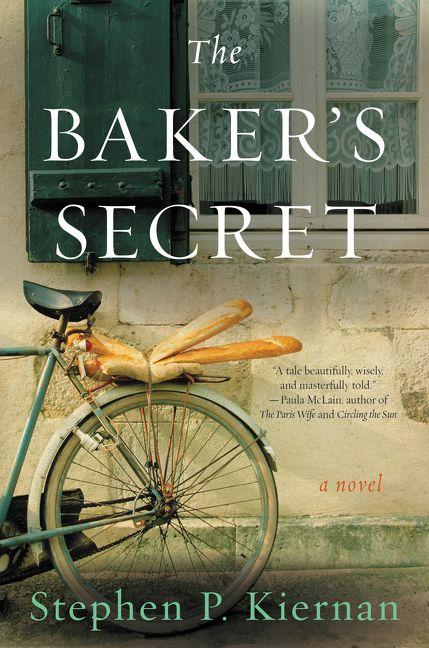 The Baker's Secret - Stephen P  Kiernan - Hardcover