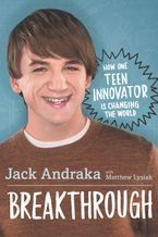 breakthrough-how-one-teen-innovator-is-changing-the-world