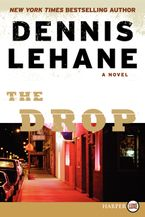 The Drop Paperback LTE by Dennis Lehane