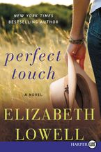 Perfect Touch Paperback LTE by Elizabeth Lowell