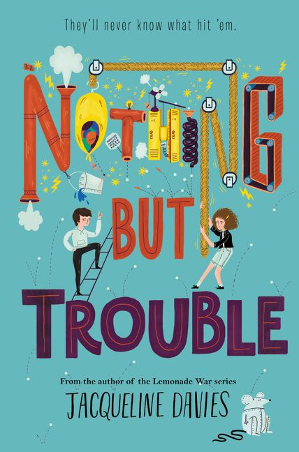nothing but trouble jacqueline davies hardcover