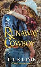 Runaway Cowboy Paperback  by T. J. Kline