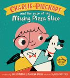 Charlie Piechart and the Case of the Missing Pizza Slice Hardcover  by Marilyn Sadler