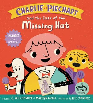Charlie Piechart and the Case of the Missing Hat book image