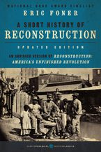 A Short History of Reconstruction, Updated Edition Paperback  by Eric Foner