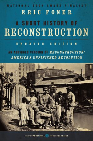 A Short History of Reconstruction, Updated Edition