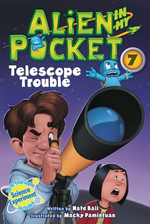 Alien in My Pocket #7: Telescope Troubles Paperback  by Nate Ball