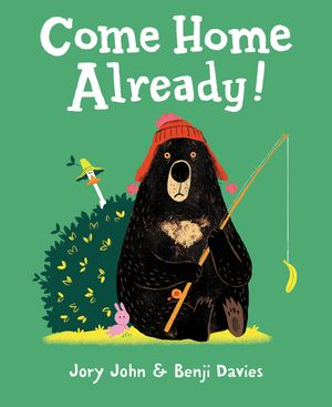 Come Home Already! book image