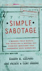 Simple Sabotage Hardcover  by Robert M. Galford