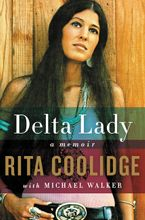 Delta Lady Hardcover  by Rita Coolidge