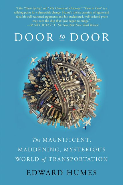 Book cover image: Door to Door: The Magnificent, Maddening, Mysterious World of Transportation