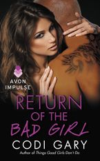Return of the Bad Girl Paperback  by Codi Gary