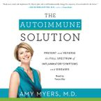 The Autoimmune Solution Downloadable audio file UBR by Amy Myers
