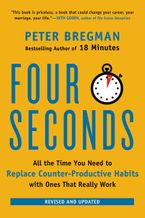 Four Seconds Paperback  by Peter Bregman