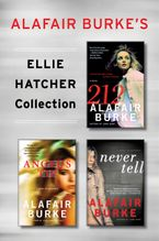 Alafair Burke's Ellie Hatcher Collection eBook  by Alafair Burke