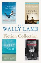the-wally-lamb-fiction-collection