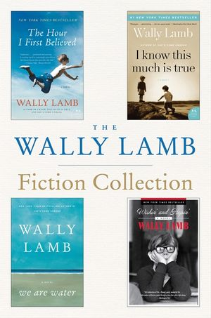 The Wally Lamb Fiction Collection book image