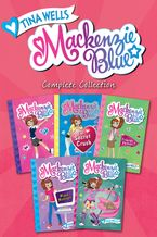 Mackenzie Blue Complete Collection eBook  by Tina Wells