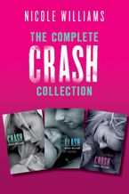 The Complete Crash Collection eBook  by Nicole Williams