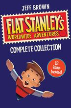 Flat Stanley's Worldwide Adventures Collection eBook  by Jeff Brown