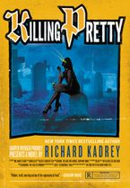 Killing Pretty Hardcover  by Richard Kadrey