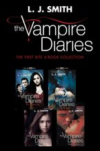 Vampire Diaries: The First Bite 4-Book Collection eBook  by L. J. Smith