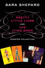 Pretty Little Liars and The Lying Game Starter Collection eBook  by Sara Shepard