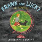 frank-and-lucky-get-schooled