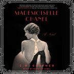 Mademoiselle Chanel Downloadable audio file UBR by C. W. Gortner