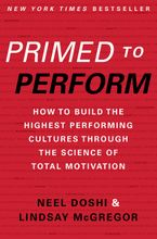 Primed to Perform Hardcover  by Neel Doshi