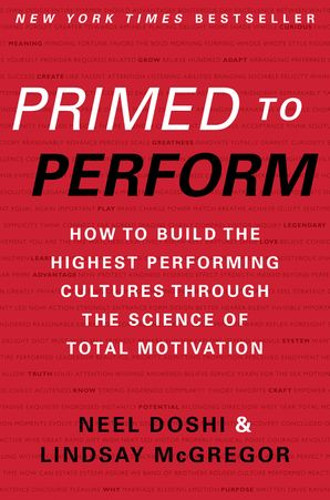 Primed to Perform Hardcover  by