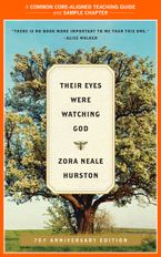 A Teacher's Guide to Their Eyes Were Watching God eBook  by Zora Neale Hurston