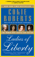 A Teacher's Guide to Ladies of Liberty eBook  by Cokie Roberts