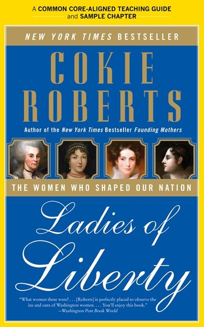 A Teacher's Guide to Ladies of Liberty