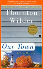 A Teacher's Guide to Our Town eBook  by Thornton Wilder
