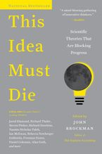This Idea Must Die Paperback  by John Brockman