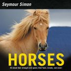 Horses Hardcover  by Seymour Simon