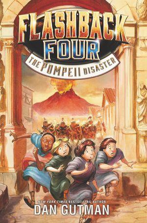 Flashback Four #3: The Pompeii Disaster book image