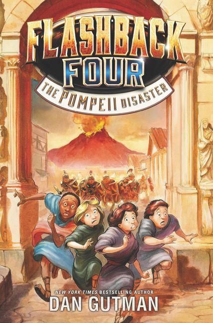 Flashback Four 3 The Pompeii Disaster Dan Gutman