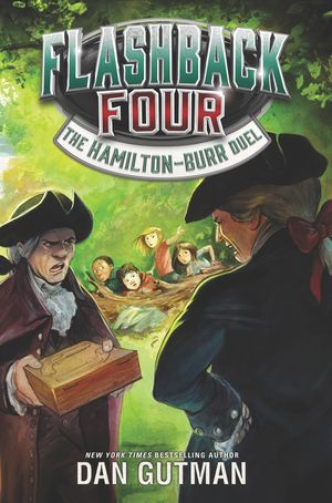 Flashback Four #4: The Hamilton-Burr Duel book image