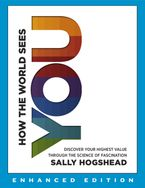 How the World Sees You (Enhanced Edition) eBook ENH by Sally Hogshead