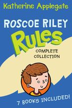 roscoe-riley-rules-complete-collection