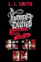 the-vampire-diaries-the-return-and-the-hunters-collection