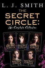 The Secret Circle: The Complete Collection eBook  by L. J. Smith