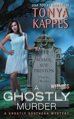 A Ghostly Murder Paperback  by Tonya Kappes