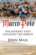 Marco Polo Paperback  by John Man
