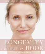 Book cover image: The Longevity Book: The Science of Aging, the Biology of Strength, and the Privilege of Time | New York Times Bestseller