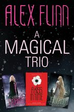 A Magical Alex Flinn 3-Book Collection eBook  by Alex Flinn