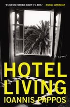 Hotel Living Paperback  by Ioannis Pappos