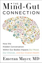 The Mind-Gut Connection Hardcover  by Emeran Mayer